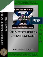 Xenostudies Jem'Hadar Manual