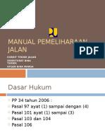 Manual Pemeliharaan Jalan Buku I dan II Revisi 11042011.ppt