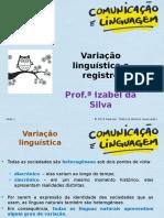 Variação Linguística_oralidade e escrita+história da língua