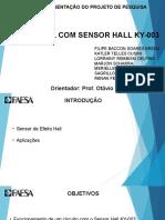 Apresentação Do Projeto Sensor Hall