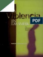La Violencia en Las Americas La Pandemia Social Del Siglo XX