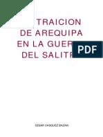 LA TRAICION DE AREQUIPA EN LA GUERRA DEL SALITE.pdf