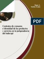 Contratos de Consumo e Idoneidad de Los Productos y Servicios en La Jurisprudencia Del Indecopi