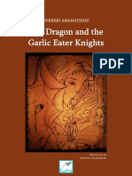 The Dragon and the Garlic Eater Knights