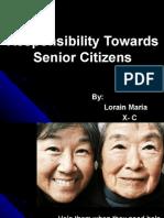 Responsibility Towards Senior Citizens