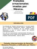 Tratados internacionales firmados por México Reysito.pptx