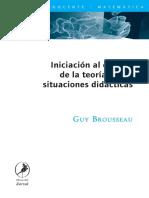 Guy Brousseau - Iniciacion Al Estudio de La Teoria de Las Situaciones Didacticas