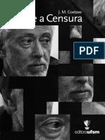 Sobre a Censura (On Censorship) J.M. Coetzee, com posfácio de Kathrin Rosenfield e Lawrence Flores Pereira
