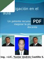 Investigacion Aula Potente Recurso Mejorar Practica Docente Presentacion Powerpoint