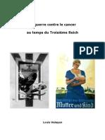 Valayan Louis - La Guerre Contre Le Cancer Au Temps Du Troisième Reich