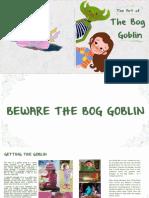 The Art of the Bog Goblin