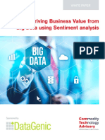 Deriving Business Value From Big Data Using Sentiment Analysis