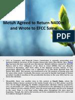 Metuh Agreed to Return N400m and Wrote to EFCC Same