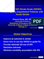 Use of the NIH Stroke Scale (NIHSS) in Emergency Department Patients with Acute Stroke Edward Sloan, MD, MPH Associate