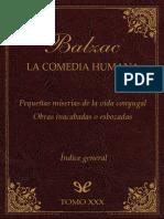 Balzac, Honore de - [La Comedia Humana (Editorial Lorenzana) 30] Pequenas Miserias de La Vida Conyugal & Obras Inacabadas o Esbozadas [30155] (r1.0)