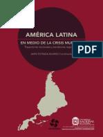 Estrada Álvarez, Jairo - América Latina en Medio de La Crisis Mundial