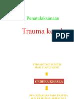 CEDERA-KEPALA-penatalaksanaan-di-IGD_-_Copy.ppt