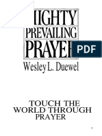 You Need to Prevail in Prayer1