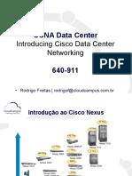 Introdução a plataforma Cisco Nexus