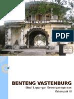 Studi Lapangan - Benteng Vast en Burg