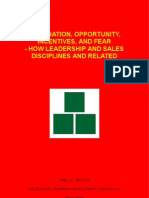 Association, Opportunity, Incentives, and Fear - How Leadership and Sales Disciplines are Related