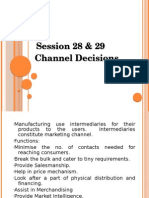 Session 28 & 29 Channel Decisions