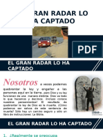 El Gran Radar Lo Ha Captado