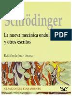 La Nueva Mecanica Ondulatoria y Otros Escr - Erwin Schrodinger