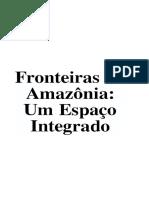 Fronteiras Na Amazonia Espaco Integrado