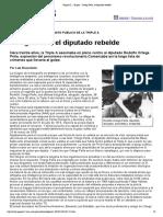 Ortega Peña, el diputado rebelde