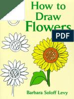 Barbara Soloff Levy-How to Draw Flowers-Original Dover (2000).pdf