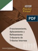 Fraccionamiento Aplazamiento y Refinamiento Tributario de Tributos Internos