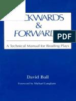 David Ball Backwards Forwards a Technical Manual for Reading Plays