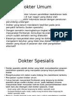 Dokter Umum-Dokter Spesialis