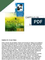 Slides Nosso Lar - Cap 39