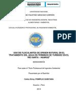 Monografia-uso de Floculantes de Origen Natural en El Tratamiento Del Agua en Términos de Turbidez en El Río Santa – Huaraz