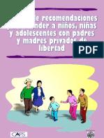 Manual de Recomendaciones para atender a niños, niñas y adolescentes con padres y madres privados de libertad