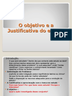 O+objetivo+e+a+Justificativa+do+estudo