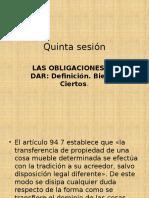 Quinta Sesión - Obligaciones de DAR. Bien Cierto.