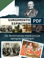 surgimento do espiritismo-120502215947-phpapp01