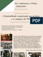 Organizações criminosas e a atuação do Estado brasileiro.