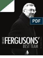 Sir Alex Fergusons' Best Team