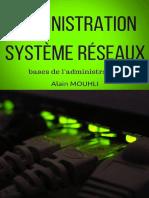 Alain MOUHLI-Administration Système Réseaux_ Bases de l'Administration-Alan MOUHLI (2016) (1)