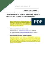 ADQUISICIÓN DE CINCO UNIDADES MÓVILES INTEGRADAS DE TIPO LIGERO PARA RNE