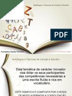 Multilingue e Técnicas de Indução à Escrita I - Power Point 1
