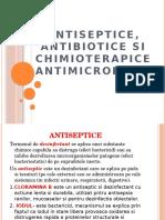 ANTISEPTICE,antibiotice, chimioterapice,