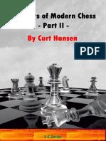 Curt Hansen - Inventors of Modern Chess - Part II