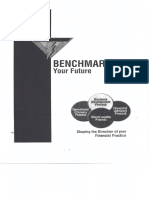 Benchmarking Your Future