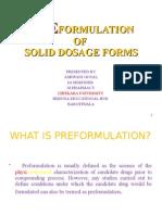 Preformulation