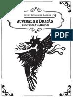 JUVENAL E O DRAGAO e Outros Folhetos